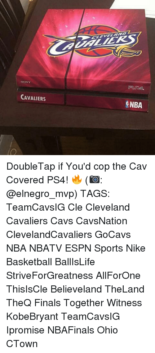 Memes, 🤖, and Cops: CAVALIERS  $NBA DoubleTap if You'd cop the Cav Covered PS4! 🔥 (📷: @elnegro_mvp) TAGS: TeamCavsIG Cle Cleveland Cavaliers Cavs CavsNation ClevelandCavaliers GoCavs NBA NBATV ESPN Sports Nike Basketball BallIsLife StriveForGreatness AllForOne ThisIsCle Believeland TheLand TheQ Finals Together Witness KobeBryant TeamCavsIG Ipromise NBAFinals Ohio CTown