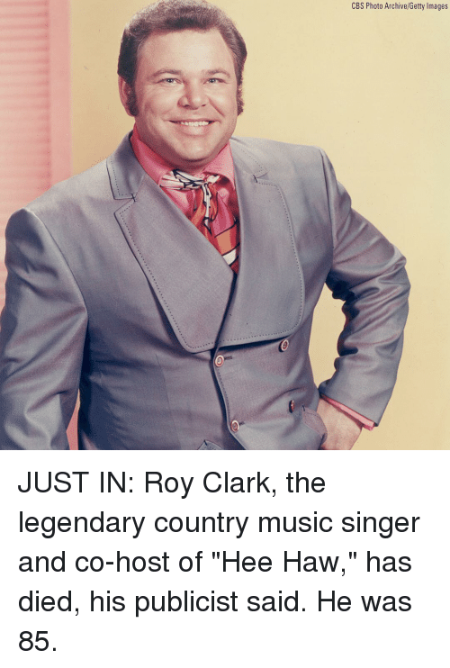 """Memes, Music, and Country Music: CBS Photo Archive/Getty Images JUST IN: Roy Clark, the legendary country music singer and co-host of """"Hee Haw,"""" has died, his publicist said. He was 85."""