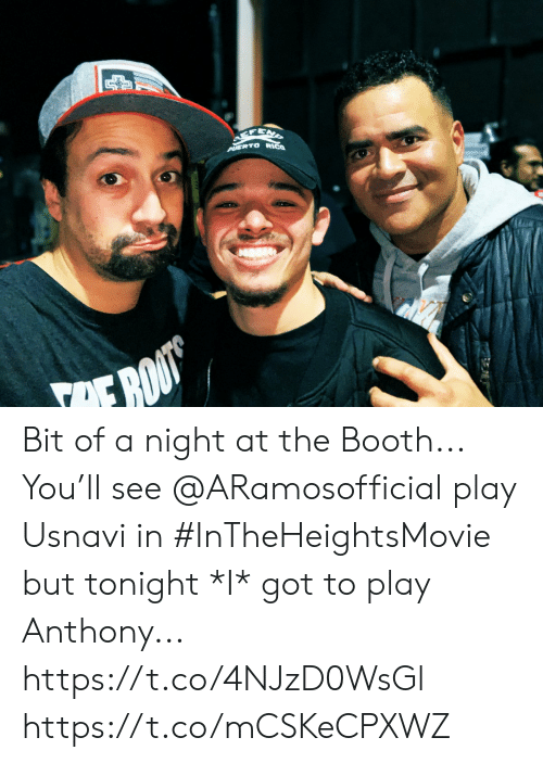Boo, Memes, and Puerto Rico: CCFENS  PUERTO RICO  OE BOO Bit of a night at the Booth... You'll see @ARamosofficial play Usnavi in #InTheHeightsMovie but tonight *I* got to play Anthony... https://t.co/4NJzD0WsGl https://t.co/mCSKeCPXWZ