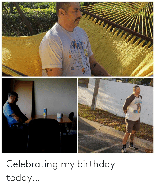 celebrating: Celebrating my birthday today…