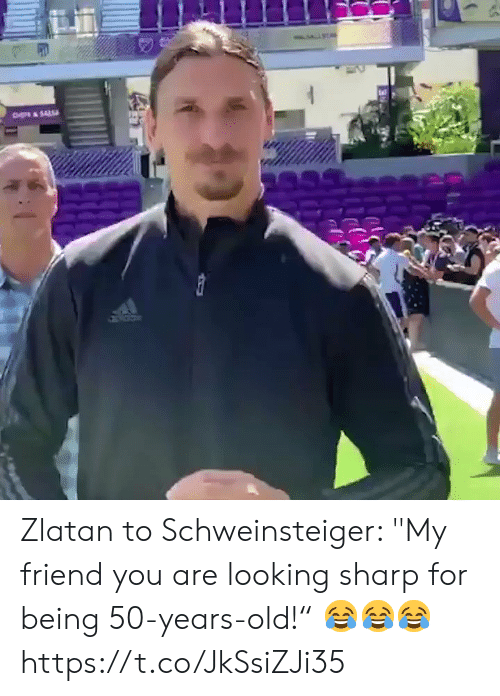 """Soccer, Old, and Looking: CH&SAL Zlatan to Schweinsteiger: """"My friend you are looking sharp for being 50-years-old!"""" 😂😂😂  https://t.co/JkSsiZJi35"""