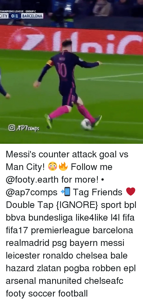 bpl: CHAMPIONS LEAGUE-GROUP C  CITY 0-1 BARCELONA Messi's counter attack goal vs Man City! 😳🔥 Follow me @footy.earth for more! • @ap7comps 📲 Tag Friends ❤️ Double Tap {IGNORE} sport bpl bbva bundesliga like4like l4l fifa fifa17 premierleague barcelona realmadrid psg bayern messi leicester ronaldo chelsea bale hazard zlatan pogba robben epl arsenal manunited chelseafc footy soccer football