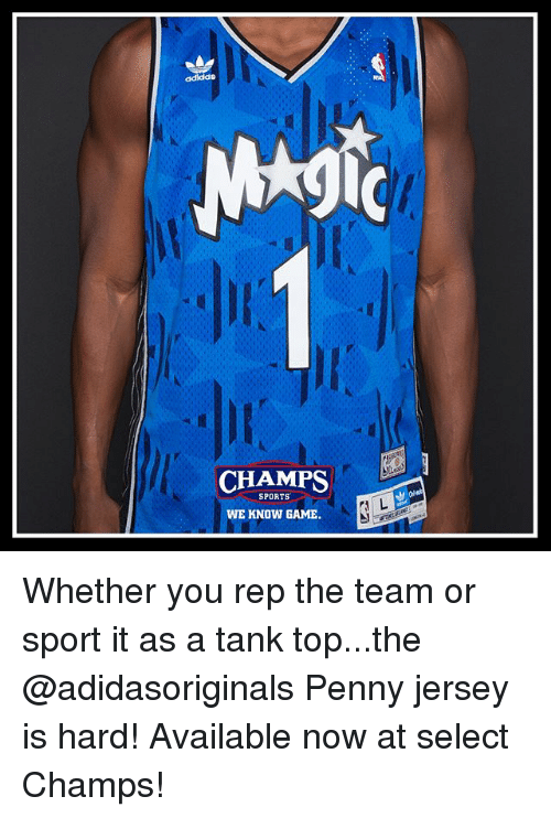 tanked: CHAMPS  SPORTS  WE KNOW GAME. Whether you rep the team or sport it as a tank top...the @adidasoriginals Penny jersey is hard! Available now at select Champs!