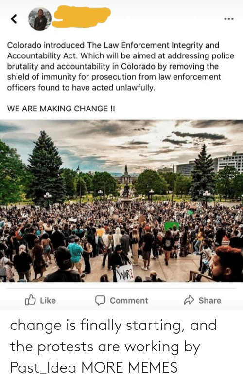 Change: change is finally starting, and the protests are working by Past_Idea MORE MEMES