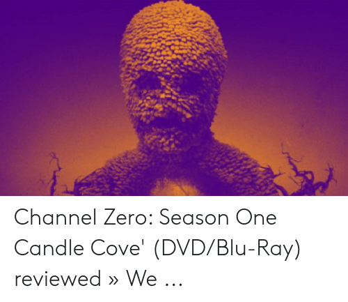 Channel Zero: Channel Zero: Season One Candle Cove' (DVD/Blu-Ray) reviewed » We ...