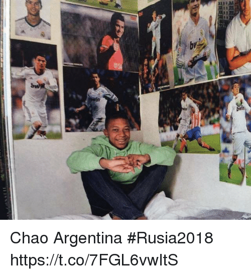 Chao: Chao Argentina   #Rusia2018 https://t.co/7FGL6vwItS