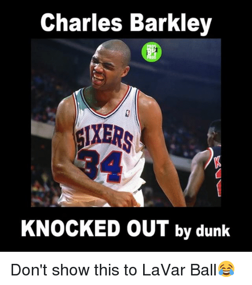Charles Barkley: Charles Barkley  KNOCKED OUT by dunk Don't show this to LaVar Ball😂