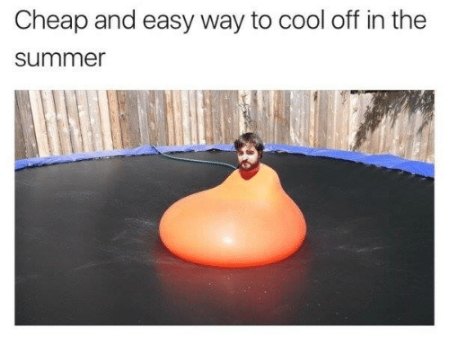 Dank, Summer, and Cool: Cheap and easy way to cool off in the  Summer
