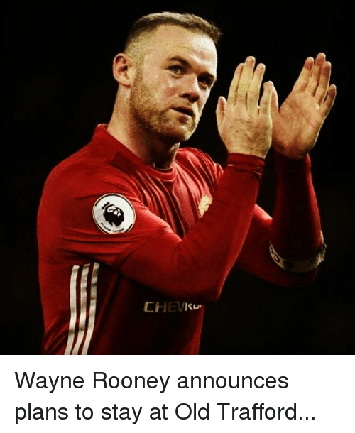 Wayned: CHEVku Wayne Rooney announces plans to stay at Old Trafford...