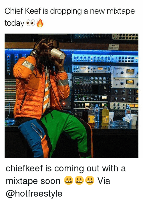 Chiefing: Chief Keef is dropping a new mixtape  today chiefkeef is coming out with a mixtape soon 😬😬😬 Via @hotfreestyle