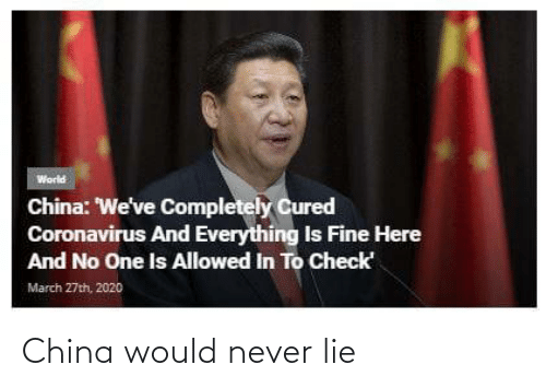 lie: China would never lie