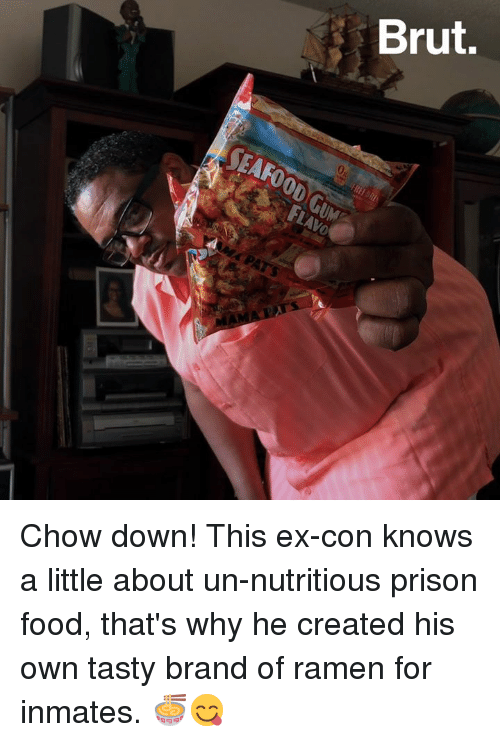 Food, Memes, and Ramen: Chow down! This ex-con knows a little about un-nutritious prison food, that's why he created his own tasty brand of ramen for inmates. 🍜😋