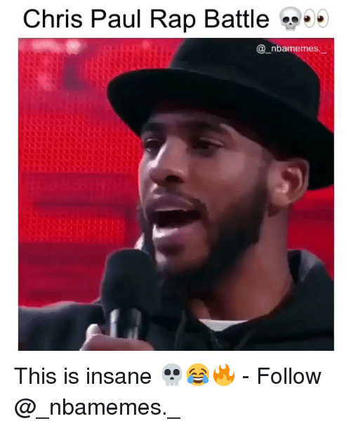 Chris Paul, Memes, and Rap: Chris Paul Rap Battle  ..  @ nbamemes. This is insane 💀😂🔥 - Follow @_nbamemes._