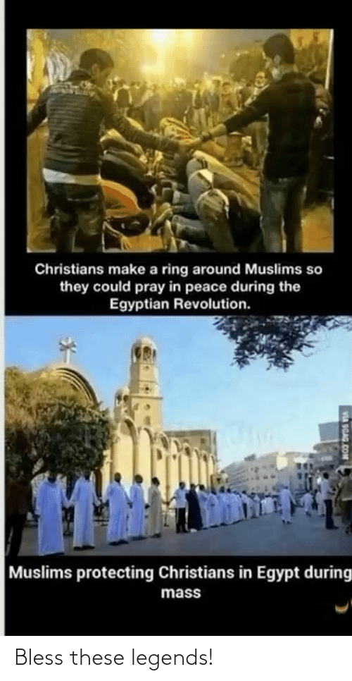 pray: Christians make a ring around Muslims so  they could pray in peace during the  Egyptian Revolution.  Muslims protecting Christians in Egypt during  mass  VA OGAG COM Bless these legends!