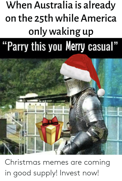Memes Are Coming: Christmas memes are coming in good supply! Invest now!