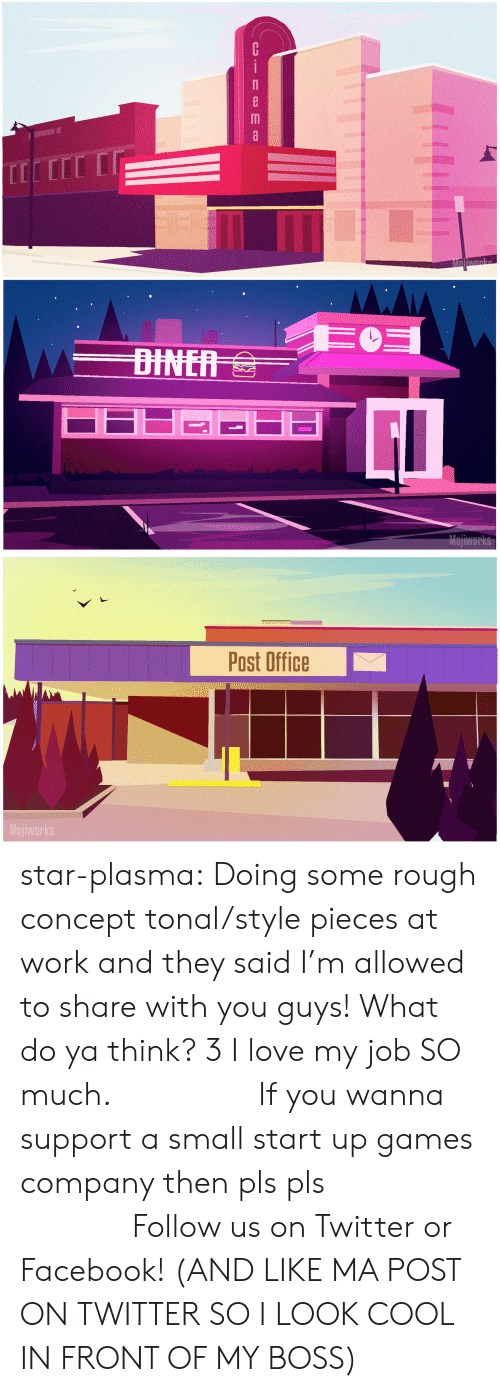 post office: Cinema   Post Office  Mojiworks star-plasma:  Doing some rough concept tonal/style pieces at work and they saidI'm allowed to share with you guys! What do ya think? 3 I love my job SO much.        If you wanna support a small start up games company then pls pls              Follow us on Twitter or Facebook!(AND LIKE MA POST ON TWITTER SO I LOOK COOL IN FRONT OF MY BOSS)