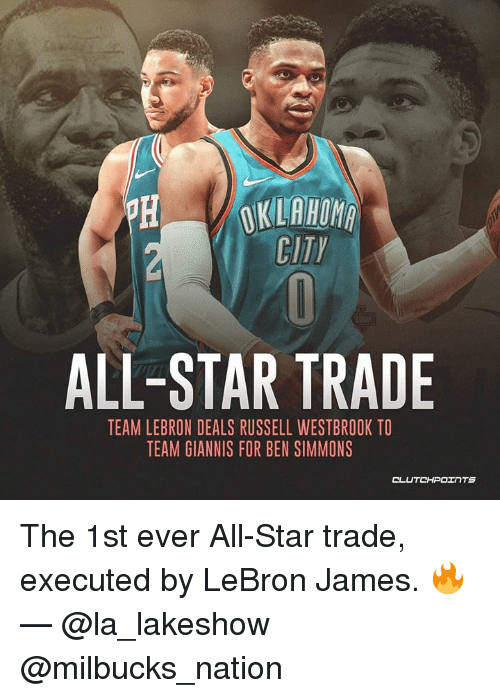 All Star, LeBron James, and Russell Westbrook: CITY  ALL-STAR TRADE  TEAM LEBRON DEALS RUSSELL WESTBROOK TO  TEAM GIANNIS FOR BEN SIMMONS  CLUTCHPOェ TS The 1st ever All-Star trade, executed by LeBron James. 🔥 — @la_lakeshow @milbucks_nation