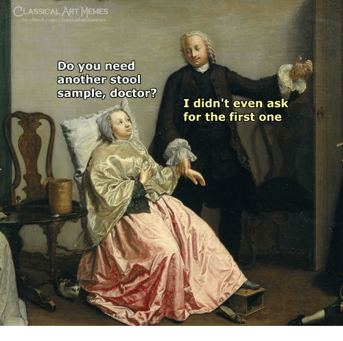 Memes, Classical Art, and Classical: CLASSICAL ART MEMES  Do you need  another stool  I didn't even ask  for the first one