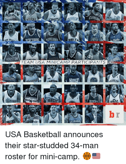 usa basketball: CLEVER  WORL  35  ARLANDO  HOUSTON  TEAM USA MINICAMP PARTICIPANTS  20  washington  ARAZZ  DEN  ALLAH Ong USA Basketball announces their star-studded 34-man roster for mini-camp. 🏀🇺🇸