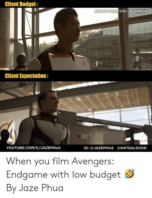 Dank, Facebook, and youtube.com: Client Budget:  FACEBOOK COM JAZEPHUA  Client Expectation:  YOUTUBE.COM/C/JAZEPHUA  IG: @JAZEPHUA ONATSALGUOD When you film Avengers: Endgame with low budget 🤣  By Jaze Phua 潘家威