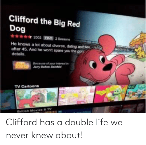 clifford: Clifford has a double life we never knew about!