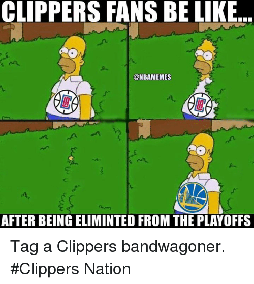 Bandwagoner: CLIPPERS FANS BE LIKE  NBAMEMES  AFTER BEINGELIMINTED FROM THE PLAYOFFS Tag a Clippers bandwagoner. #Clippers Nation