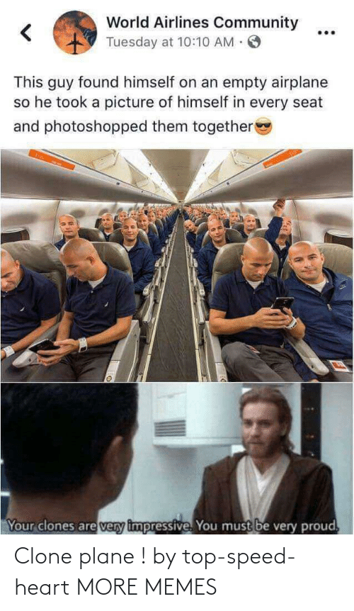 plane: Clone plane ! by top-speed-heart MORE MEMES