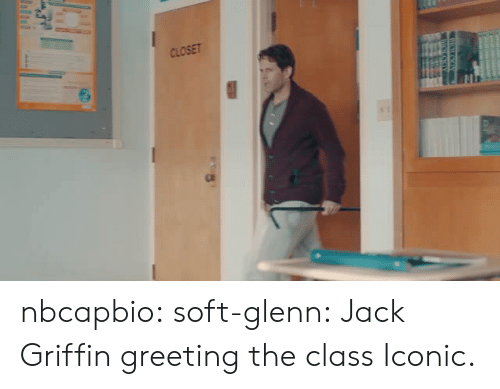 Tumblr, Blog, and Iconic: CLOSET nbcapbio: soft-glenn: Jack Griffin greeting the class Iconic.
