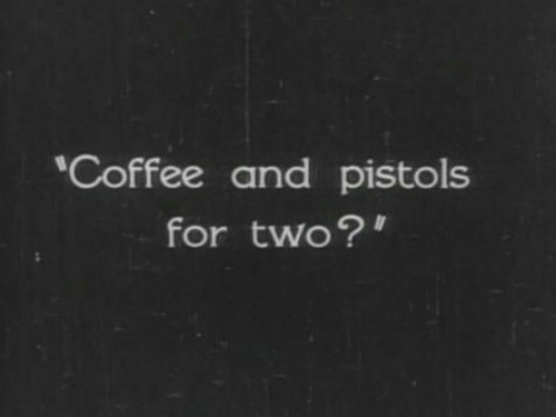 pistols: Coffee and pistols  for two?