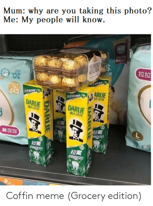 edition: Coffin meme (Grocery edition)