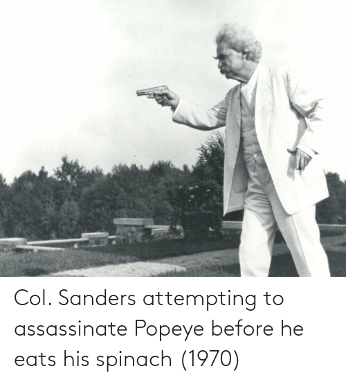 Popeye: Col. Sanders attempting to assassinate Popeye before he eats his spinach (1970)