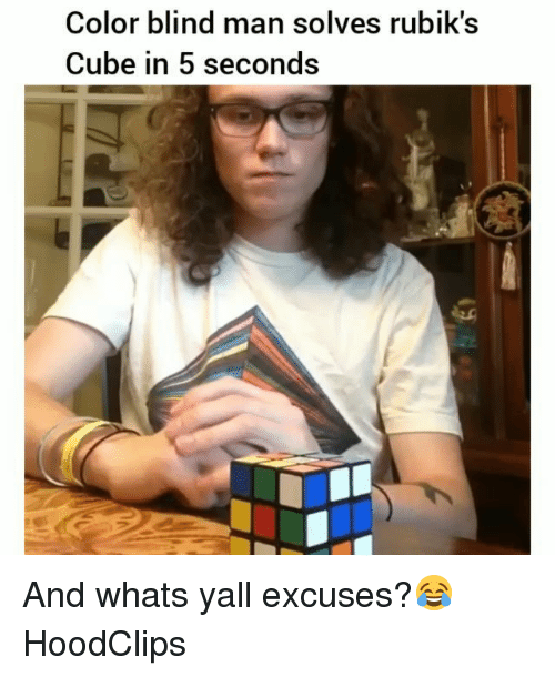 color blind: Color blind man solves rubik's  Cube in 5 seconds And whats yall excuses?😂 HoodClips