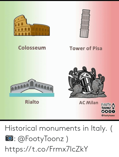 Historical: Colosseum  Tower of Pisa  ACM  Rialto  AC Milan  FEOTY  TOONZ  0000  @footytoonz Historical monuments in Italy. (📷: @FootyToonz ) https://t.co/Frmx7IcZkY