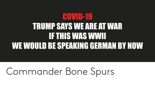 Spurs: Commander Bone Spurs
