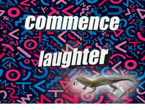 Laughter, A&e, and Commence: commence  laughter  a e  ha