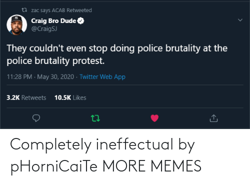 completely: Completely ineffectual by pHorniCaiTe MORE MEMES