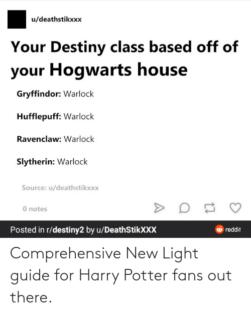 Harry Potter: Comprehensive New Light guide for Harry Potter fans out there.