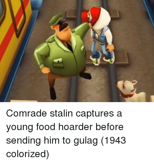 gulag: Comrade stalin captures a young food hoarder before sending him to gulag (1943 colorized)