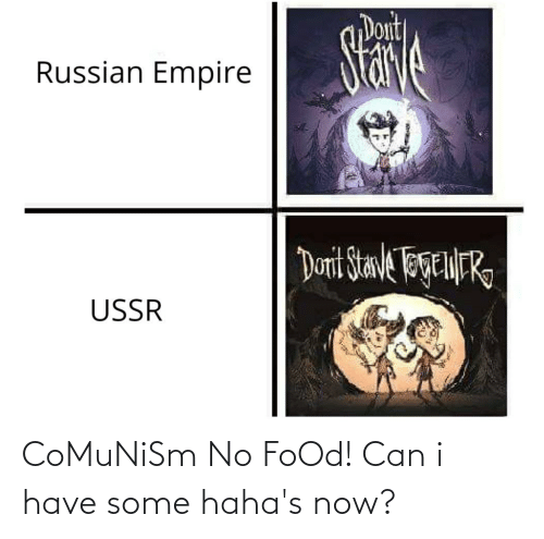 Can I Have: CoMuNiSm No FoOd! Can i have some haha's now?