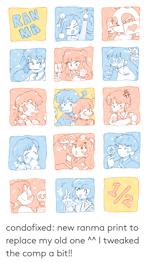 My Old: condofixed:  new ranma print to replace my old one ^^ I tweaked the comp a bit!!