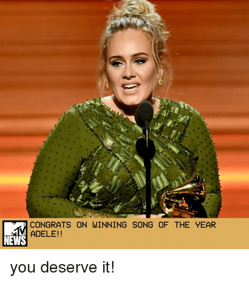 Congrations: CONGRATS ON WINNING SONG OF THE YEAR  ADELE!  NEWS you deserve it!
