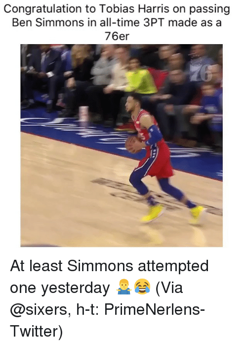 congratulation: Congratulation to Tobias Harris on passing  Ben Simmons in all-time 3PT made as a  76er At least Simmons attempted one yesterday 🤷♂️😂 (Via @sixers, h-t: PrimeNerlens-Twitter)