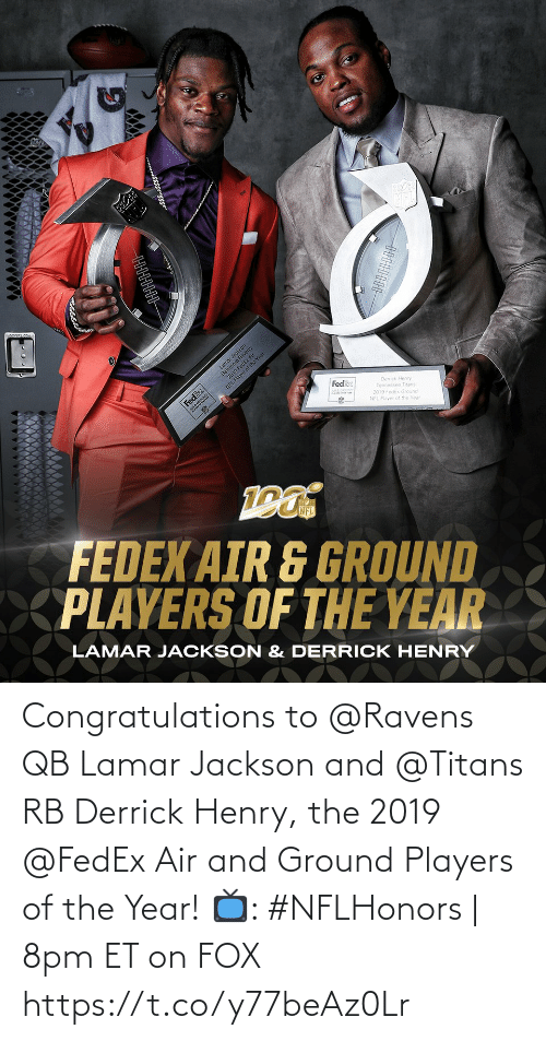 Fedex: Congratulations to @Ravens QB Lamar Jackson and @Titans RB Derrick Henry, the 2019 @FedEx Air and Ground Players of the Year!  📺: #NFLHonors | 8pm ET on FOX https://t.co/y77beAz0Lr