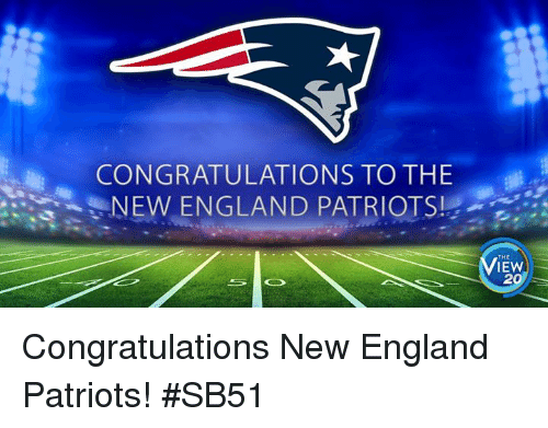 New England Patriot: CONGRATULATIONS TO THE  NEW ENGLAND PATRIOTSI  THE  IEW Congratulations New England Patriots! #SB51