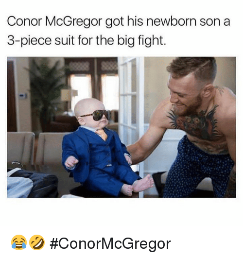 Gotted: Conor McGregor got his newborn son a  3-piece suit for the big fight. 😂🤣 #ConorMcGregor