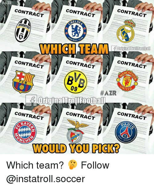 footballs: CONTRACT  CONTRACT  CONTRACT  JUVENTUS  OriginalTrol Footbal  CONTRACT  CONTRACT  F C B  RW  CONTRACT  NCHE  09  ITED  #AZR  CONTRACT  CONTRACT  CONTRACT  AYE  RAR  CHE  GERMA  WOULD YOU PICKER Which team? 🤔 Follow @instatroll.soccer