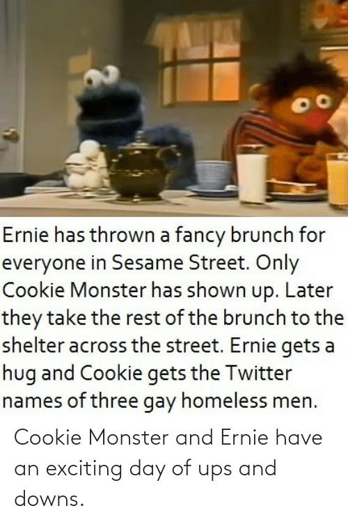 UPS: Cookie Monster and Ernie have an exciting day of ups and downs.
