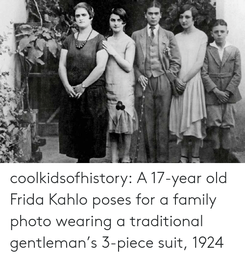 Frida Kahlo: coolkidsofhistory: A 17-year old Frida Kahlo poses for a family photo wearing a traditional gentleman's 3-piece suit, 1924