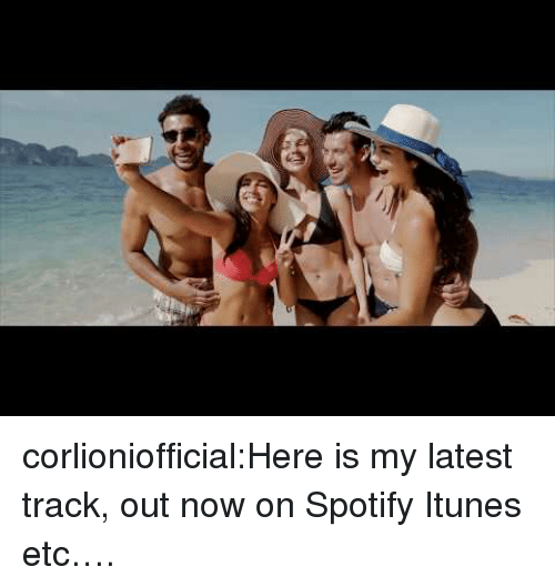 Tumblr, iTunes, and Spotify: corlioniofficial:Here is my latest track, out now on Spotify Itunes etc….