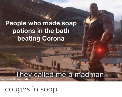soap: coughs in soap